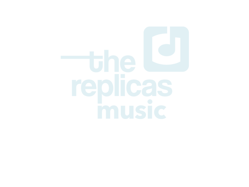 Replicas-Music copy