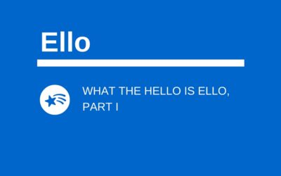 What the Hello Is Ello, Part I