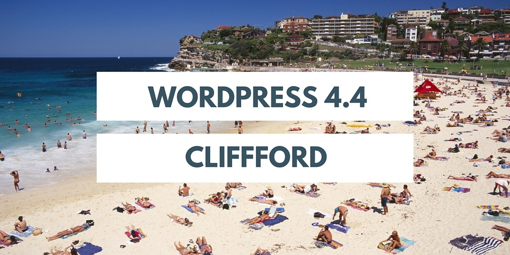 Introduction to WordPress 4.4 Clifford