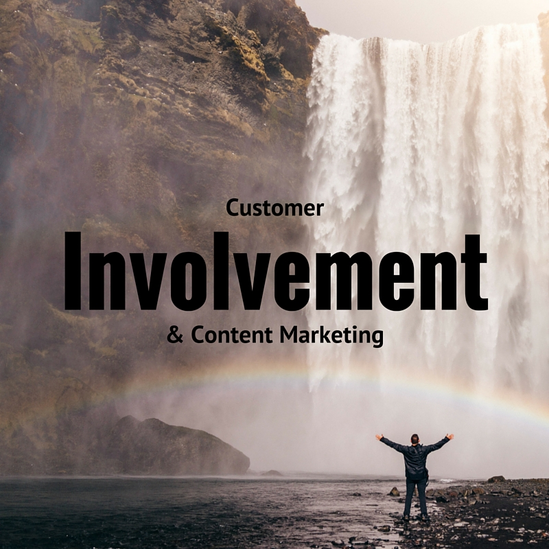 Content Marketing and Customer Involvement