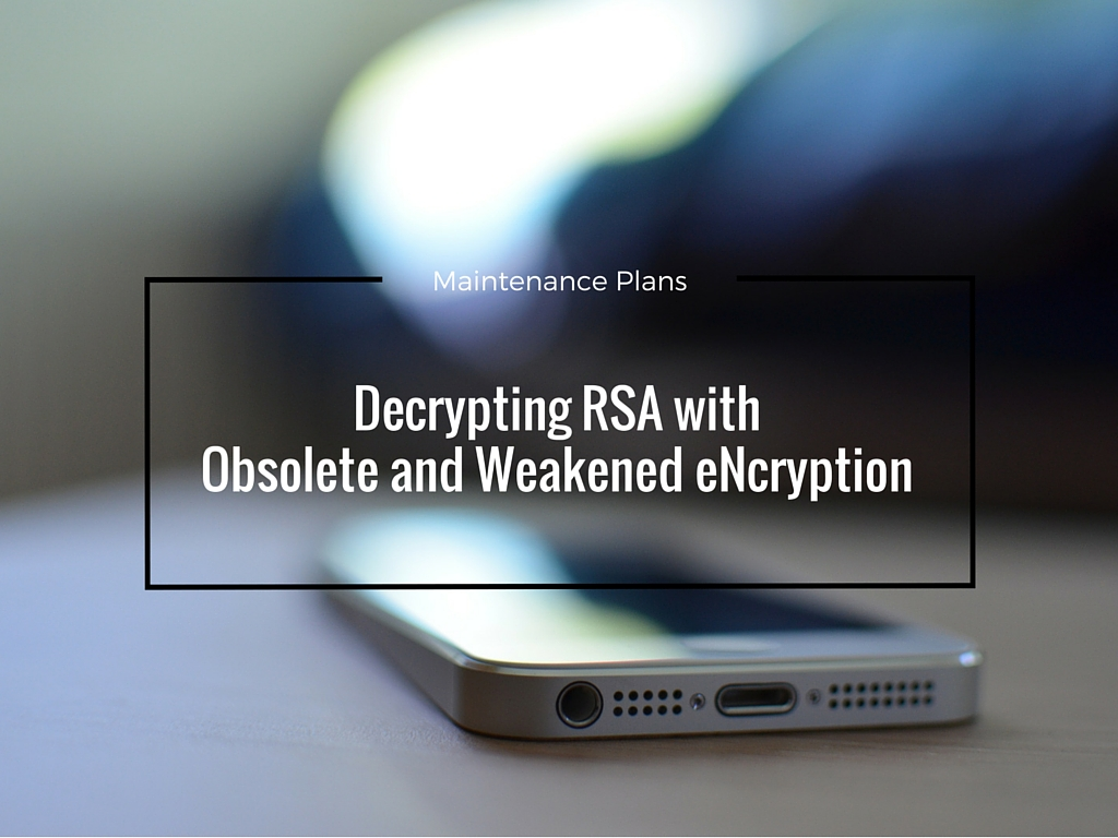 Decrypting RSA with Obsolete and Weakened eNcryption